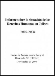 Informe sobre la situación de los derechos humanos en Jalisco 2007-2008