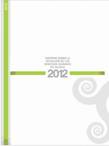 Informe sobre la situación de los derechos humanos en Jalisco 2012