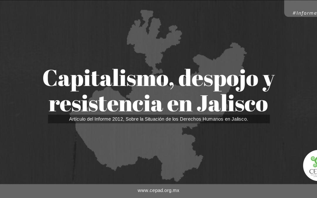 Despojo y resistencias en Jalisco, 2012