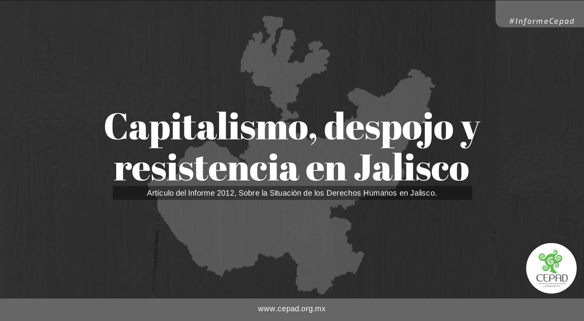 Capitalismo, Despojo y Resistencia en Jalisco