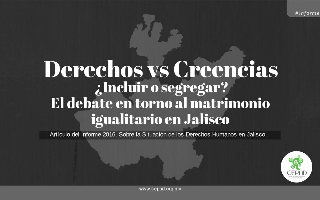 Matrimonio igualitario en Jalisco: Derechos vs creencias.