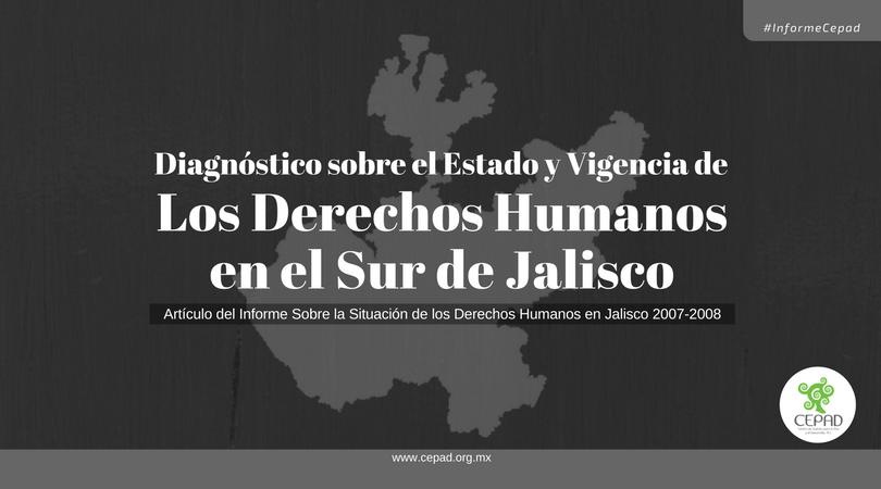 Derechos Humanos en el Sur de Jalisco, 2008