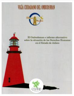 El Ombudsman e Informe Alternativo Sobre la Situación de los Derechos Humanos en el Estado de Jalisco