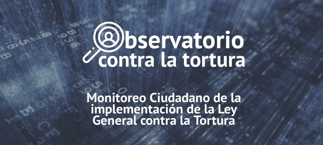 A pesar de Ley General, tortura sigue en impunidad