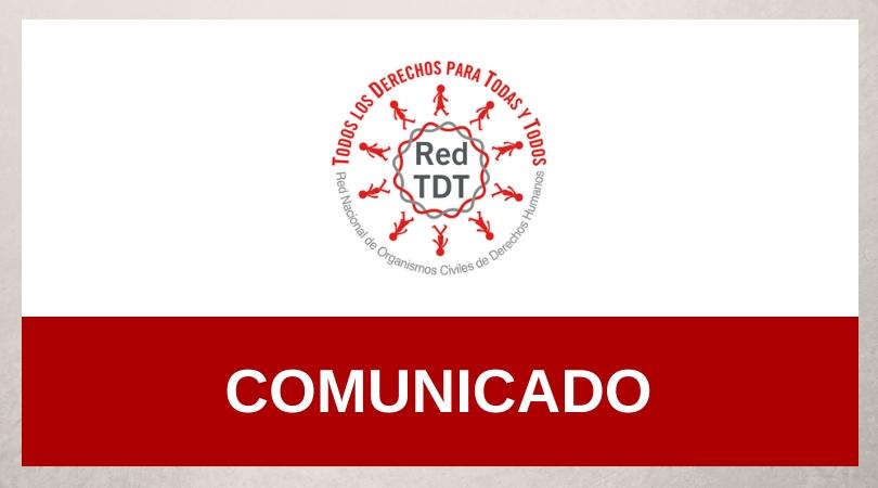 Comunicado Red TDT|Ataque a encuentro de víctimas, personas defensoras de DH y académicas en temas de desaparición